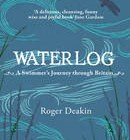 Waterlog by Roger Deakin