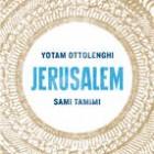 Jerusalem by Yotam Ottolenghi & Sammi Tamimi