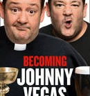 Becoming Johnny Vegas -- Johnny Vegas (Signed Copy)