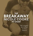 The Breakaway by Nicole Cooke (Signed Copy)