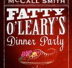 Fatty O' Leary's Dinner Party - Alexander McCall Smith (Signed Copy)
