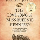 The Love Song of Miss Queenie Hennessey – Rachel Joyce (Signed Copy)