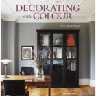Farrow & Ball: Decorating with Colour – Ros Byam Shaw