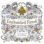 Enchanted Forest: An Inky Quest Colouring Book