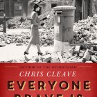 Everyone Brave is Forgiven – Chris Cleave (Signed Copy)