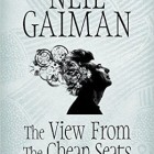 The View From the Cheap Seats – Neil Gaiman (Signed Copy)