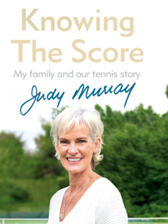 Knowing the Score, Judy Murray