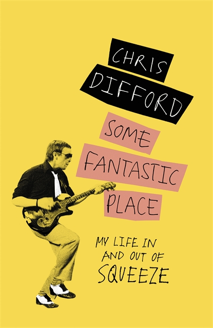 Some Fantastic Place, Chris Difford