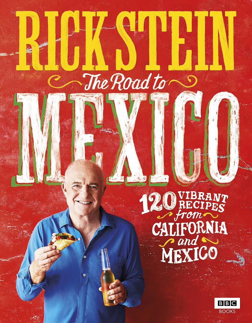 The Road To Mexico, Rick Stein