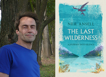 Neil Ansell – The Last Wilderness