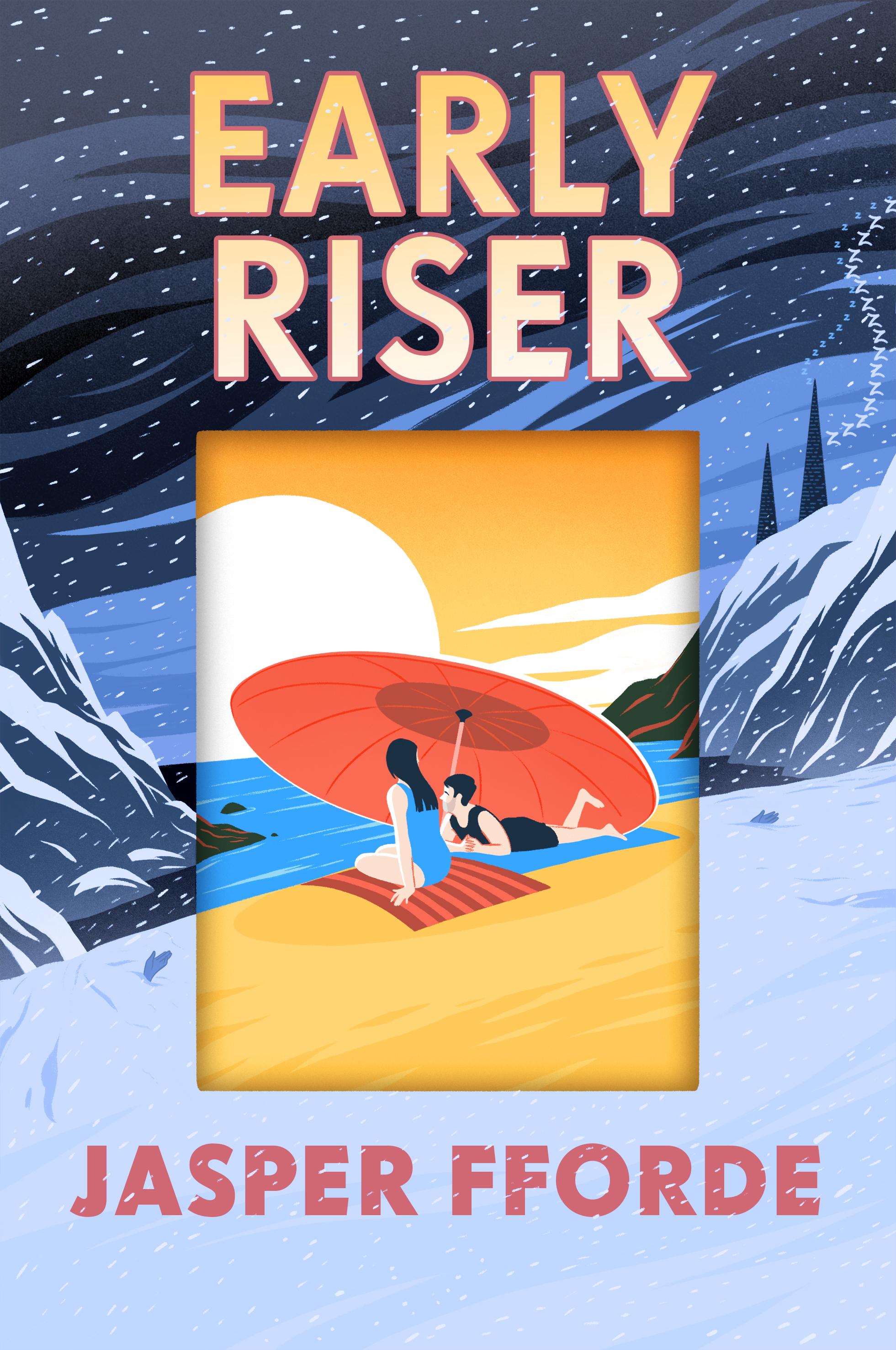 Early Riser >> Early Riser