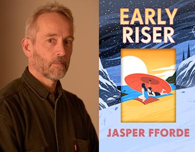 Jasper Fforde – Early Riser