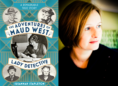 Susannah Stapleton – The Adventures of Maude West, Lady Detective