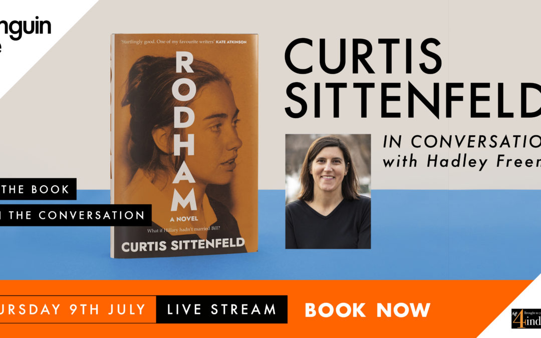 Curtis Sittenfeld in Conversation with Hadley Freeman