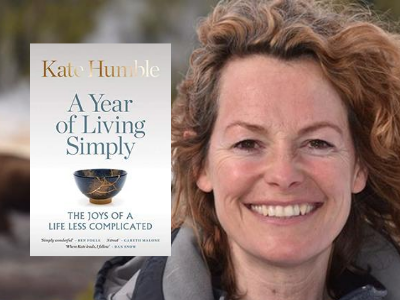 Kate Humble – A Year of Living Simply