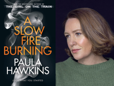 A Slow Fire Burning – Paula Hawkins in Conversation with Kate Mosse